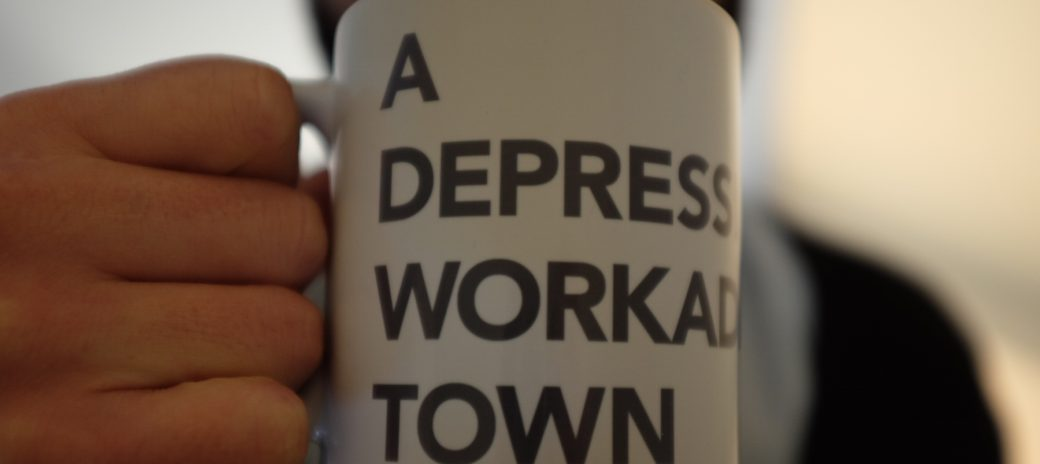 A Depressingly Workaday Town